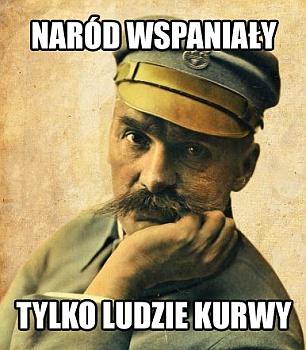 Naród wspaniały - Piłsudski